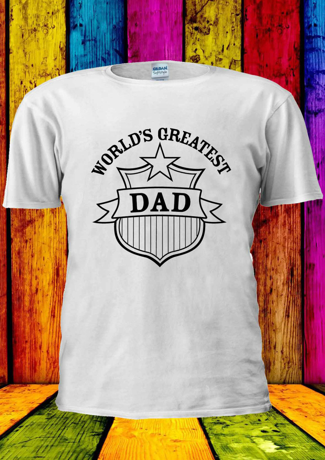 The Worlds Greatest Dad Day Father T-shirt Vest Top Men Women Unisex 1693 New T Shirts Funny Tops Tee New Unisex Funny Tops