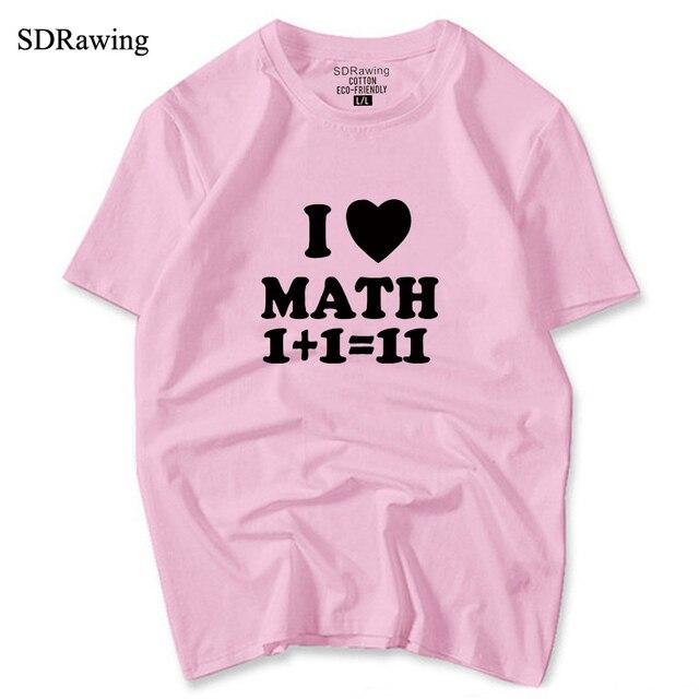 Funny MATH I Love Math letter print T shirts womens Shirt Gift Funny tops Geek Math Cool tees Math Teacher drop ship 4