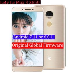 Original Letv leEcoLe Max 3 X850 6GRam 64G cellphone 4G LTE Mobile Phone Snapdragon 821 Quad Core 5.7