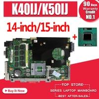 send T7500 2 Cores cpu for asus K40AB K40AD K40AF K50AB K50AD K50AF K40IN K40IJ K50IJ K50IN K40IP K50IP laptop motherboard