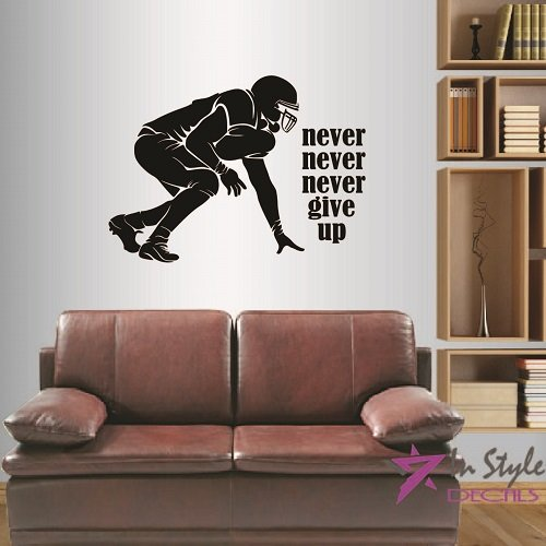 Wall Vinyl Decal Home Decor Art Sticker Football Player Never Give Up Quote Phrase Sportsman Sport