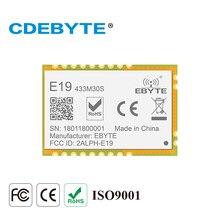 E19 433M30S Lora дальний SPI SX1278 433 МГц 1 Вт штамп антенна отверстия IoT uhf беспроводной приемопередатчик приемник модуль