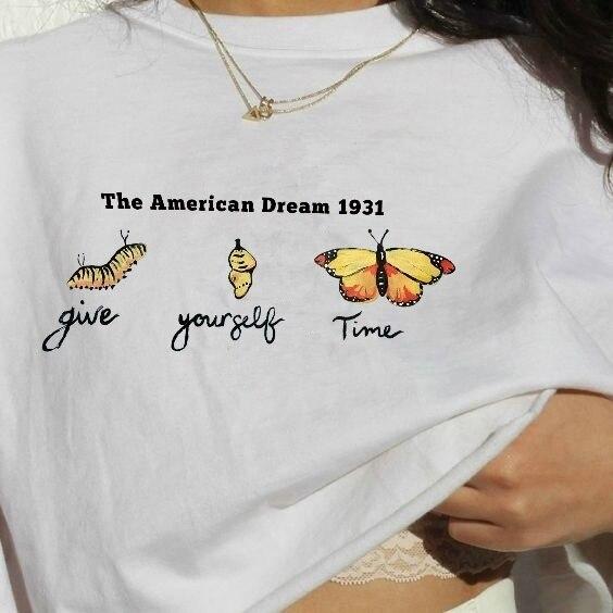 PUDO-XSX Den Amerikanischen Traum 1931 Geben Ihre Zeit von der Raupe zu Schmetterling Frauen Tees T-Shirt Frauen Unisex Mode Kleidung