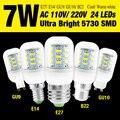 110 V 220 V E27 B22 G9 GU10 Ultra brilhante 5730 SMD LED Light Bulb Milho Branco Lâmpada 7 W 24 LEDS