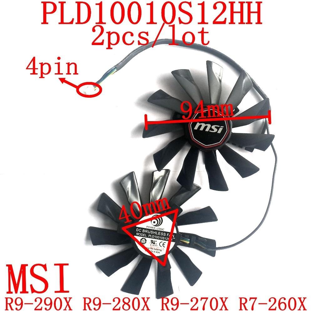უფასო მიწოდება 2pcs / ლოტი PLD10010S12HH 94 მმ 4pin for MSI R9-290X R9-280X R9-270X R7-260X გრაფიკული ბარათის გულშემატკივართა