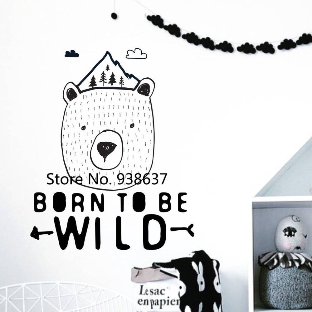Né Pour Être Sauvage Stickers Muraux Décor À La Maison Salon Chambre Vinyl Sticker pour Chambre Amovible Style Nordique Art Autocollant ZB418