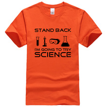 2017 new summer fashion tops tees Stand Back I'm Going to Try Science T-Shirt Funny Tee For Scientists Men T Shirt kpop T-Shirts