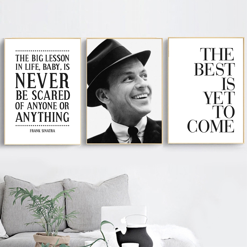 Frank Sinatra Inspirational Quote Posters And Prints Nursery Wall Art Canvas Painting Life Quotes Music Icon Modern Home Decor