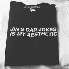 OKOUFEN Kpop Jins Dad Jokes Is My Aesthetic TShirt Casual Fashion Unisex Clothing Letter Print Tumblr Tee Cotton Graphic Tops(China)