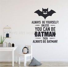Personalized slogan Batman logo wall decal boy girl children room bedroom vinyl home decoration cartoon wall stickers ER30 incentive slogan wall decal