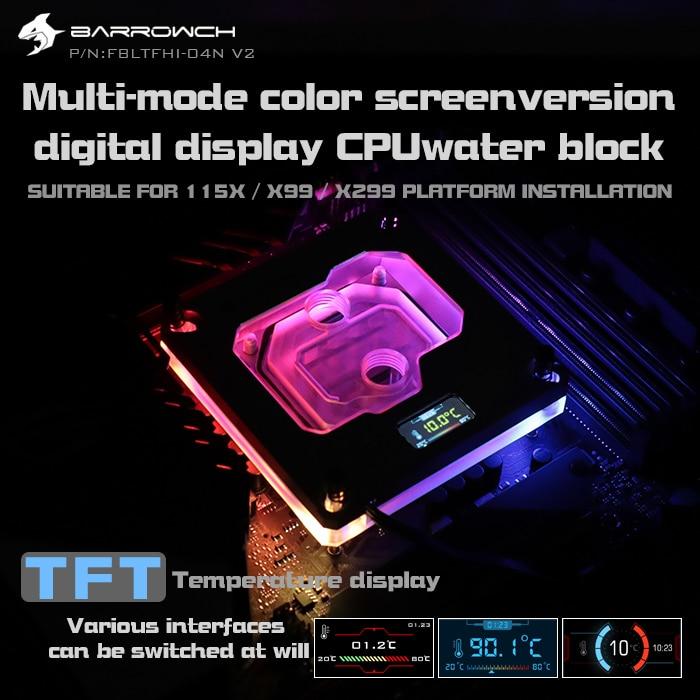 Barrowch FBLTFHI 04N V2 For Intel Lga115X X99 X299 CPU Water Blocks Digital Display Temperature Microwaterway