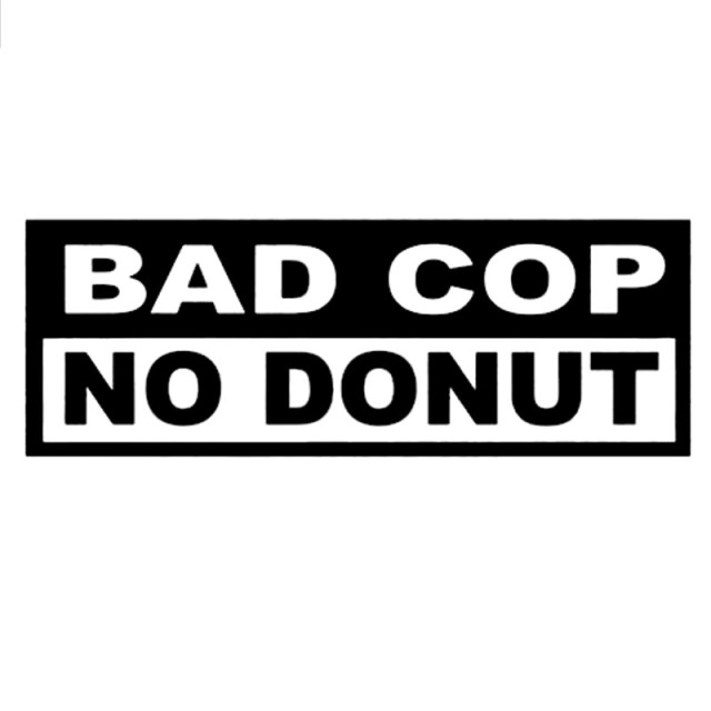 For bad cop no donut decal funny car truck vinyl car styling jdm racing window decorative