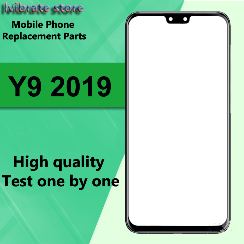 For Huawei Y9 2019 6.5 Front Outer Glass Lens Touch Panel Screen For Huawei Y9 Y 9 2019 Replacement LCD Touch Glass DigitizerFor Huawei Y9 2019 6.5 Front Outer Glass Lens Touch Panel Screen For Huawei Y9 Y 9 2019 Replacement LCD Touch Glass Digitizer