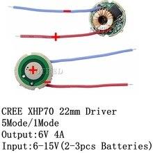 크리 어 xlamp xhp70 xhp70.2 6 v led 드라이버 22mm DC6V 15V 1 모드/5 모드 입력 6 15 v 출력 6 v xhp70 led 조명 램프