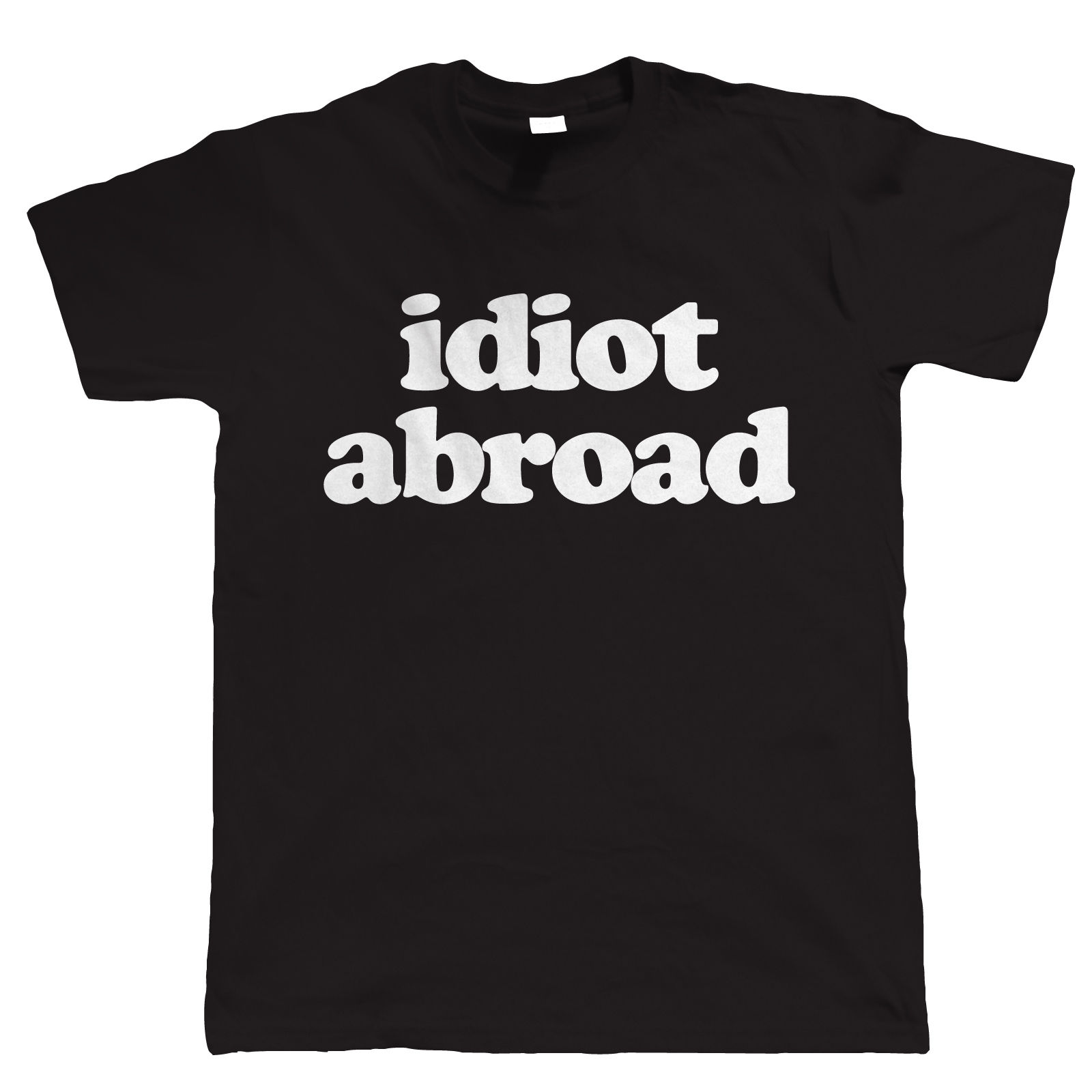 Idiot Abroad, Mens Funny Holiday T Shirt  Men 2018 New T-Shirt Men Funny Tee Shirts Short Sleeve Pop Cotton Man Tee