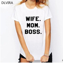 2017 DLVIRA S-3XL Wife Mom Boss Funny Geek T Shirt Women Ladies Tops Woman Fashion Short Sleeve O Neck Woman Clothes