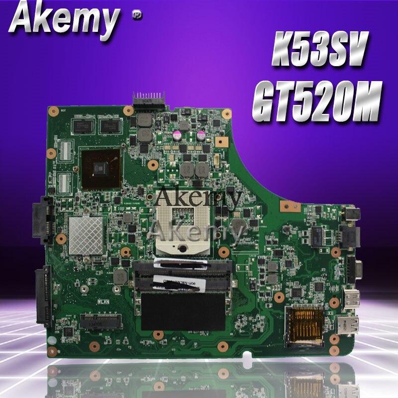 Akemy K53SV материнская плата для ноутбука ASUS K53SV K53SC K53S K53 тест оригинальная материнская плата REV2.1/2,4/3,0/3,1 GT520M карта