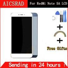 Дешевые Aicsrad ЖК-дисплей Дисплей для Xiaomi Redmi Note 5A Prime Pro ЖК-дисплей Дисплей Redmi Note 5A ЖК-дисплей планшета Экран touch Панель ремонт Запчасти