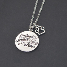 """Dog Pendant Necklace Summer Jewelry """"The ROAD TO MY Heart,IS PAVED WITH Paws"""" Word Necklace Dog Paw Print Pet Memorial Necklace"""