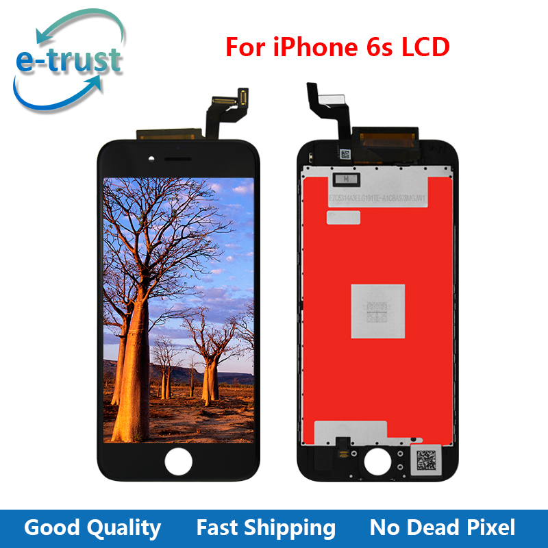 e-trust Grade AAA+ Quality For iphone 6S LCD Display Touch Screen Digitizer Assembly Black and White Replacement + Free Shipping lcd screen assembly for apple iphone 4 4g lcd display touch screen digitizer pantalla with frame bezel replacement black white