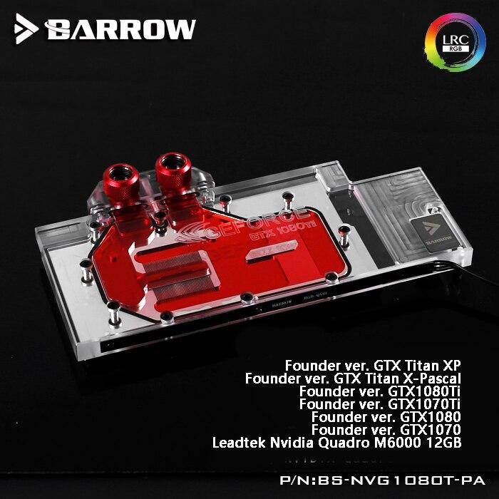 Barrow BS-NVG1080T-PA LRC RGB v1/v2 Completa Tampa Do Bloco De Resfriamento De Água para o Fundador da Placa Gráfica ver.1080Ti/Titan/ 1070Ti/1060