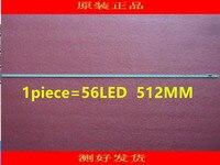 Peça PARA Hisense 1 LED42H130 LED42A300 TV LCD LED Backlight lâmpada Artigo RSAG8.038.3873 RSAG7.820.5278 56LED 1 peça = 512mm
