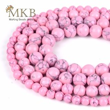 Wholesale 4 6 8 10 12mm Pink Turquoises Stones Round Beads For Making Bracelet Necklace Jewelry 15 Spacer Beads for Needlework b fairchild 3 pieces for clarinet and piano op 12