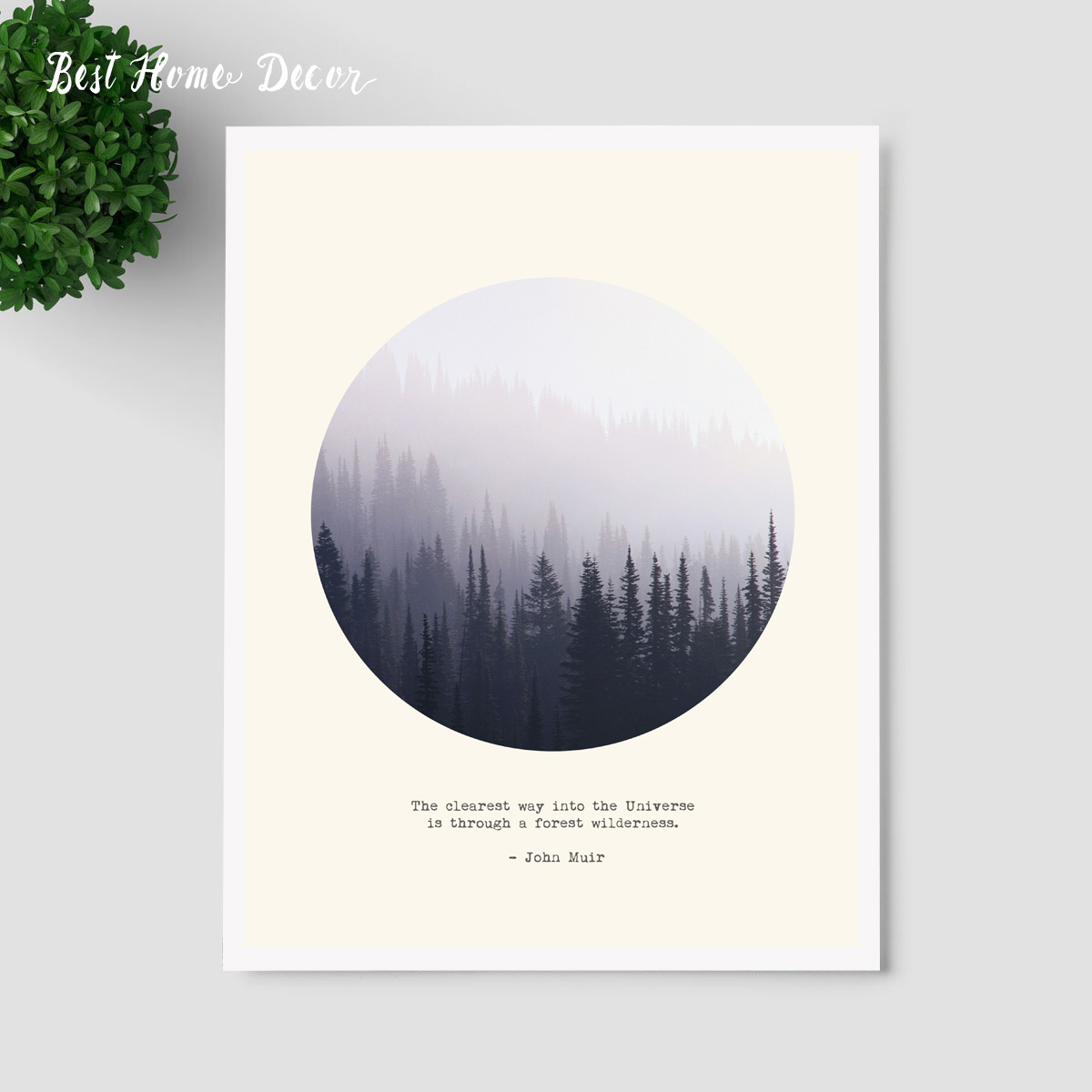 Forest Quotes Wall Hanging Art Pictures <font><b>The</b></font> Clearest Way <font><b>Into</b></font> <font><b>The</b></font> Universe Is Through A Forest <font><b>Wilderness</b></font> Quotes Art Print AP107