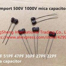 Original new 100% 500V 1000V 56PF 51PF 47PF 30PF 27PF 22PF mica capacitor (Inductor)