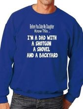 Date My Daughter Dad Rules Adult Sweatshirt Jumper Birthday Gift More Size and Color-E159 недорго, оригинальная цена