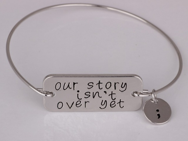 Our Story Isn T Over Yet Mental Health Awareness Jewelry Inspirational Bangle For Women