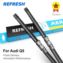 REFRESH Wiper Blades for Audi Q5 24″&20″ Fit Push Button Arms 2008 2009 2010 2011 2012 2013 2014 2015 2016