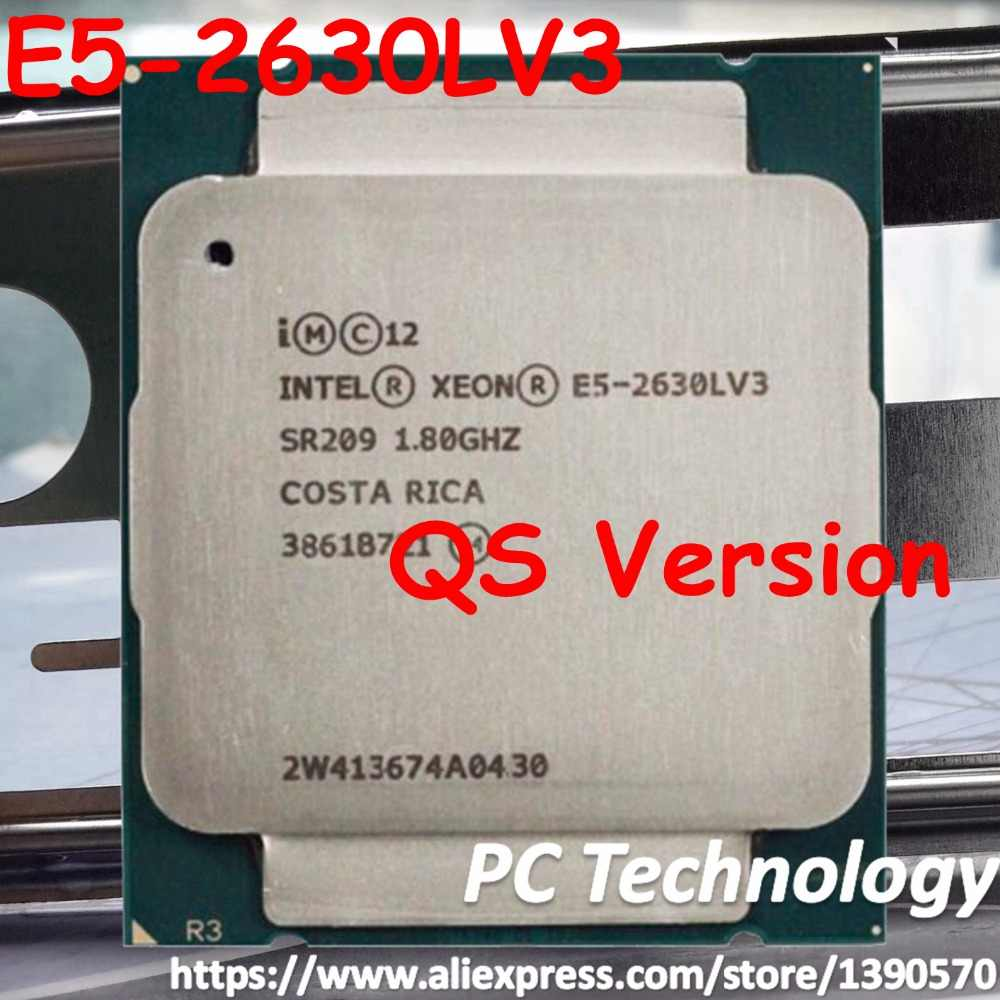 Original Intel Xeon QS version E5 2630LV3 CPU 8-core 1.80GHZ 20MB 22nm LGA2011-3 E5 2630L V3 processor free shipping E5-2630L V3
