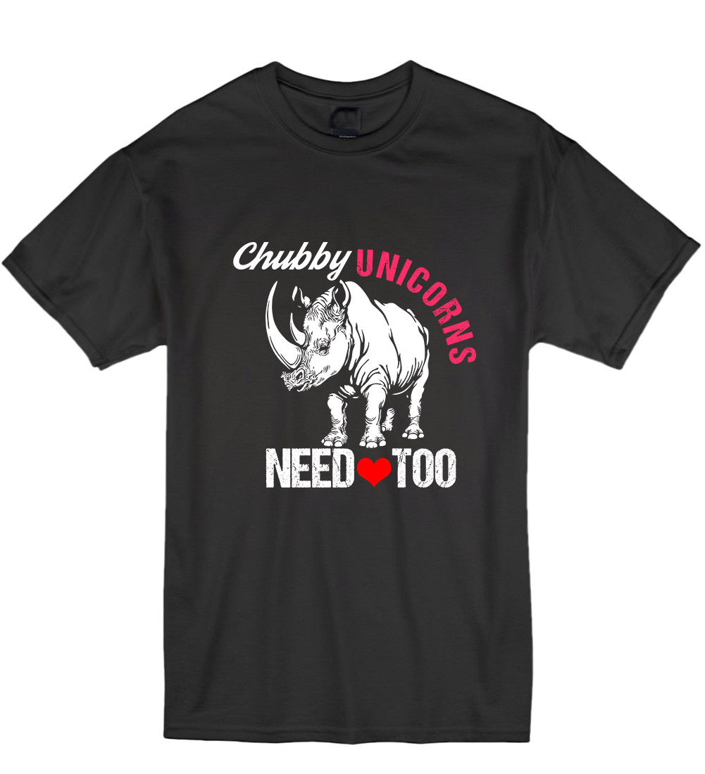 Download Chubby Unicorns Need Love Too Funny Hipster Humour T Shirt ...