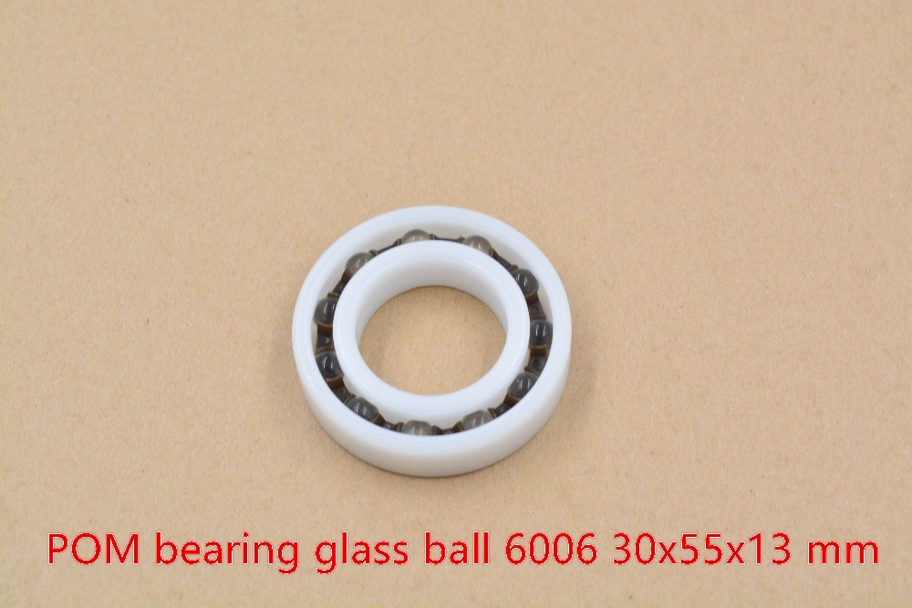 POM plastic 30mmx55mmx13mm nylon bearing 30mm bearing glass ball water proof acid and alkali resistant single seal 6006 1pcs