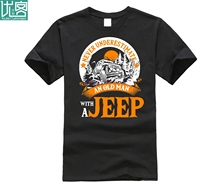 2019 Fashion Free shipping Never Underestimate An Old Man With A Jeep T Shirt Tee shirt