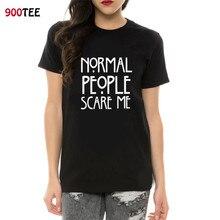 Mujeres negro Camiseta de algodón Normal People Scare Me impreso camiseta mujeres manga corta verano fresco Tops Camisetas Mujer 2018