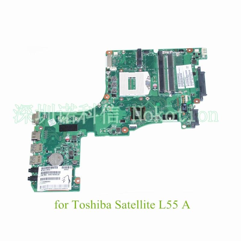 NOKOTION Laptop motherboard for toshiba satellite L55 L55-A PN 1310A2555901 SPS V000318010 Warranty 60 days Main board new h000041510 laptop motherboard for toshiba satellite c870 l870 17 3 7610m hd4000 ddr