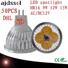 50PCS LED Spotlight Dimmable led spot Lamp Super GU10 9W 12W 15W E27 E14 AC110V 220V MR16 AC&DC12V Spot Bulbs Lighting