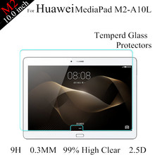 3pcs/lot 10.0'' M2 Tablet Glass Screen Protector For Huawei MediaPad M2 10.0 inch Tablet