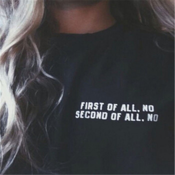 Plus size Women Black White First of All No Second of All No American T shirt Woman Tee Street Hippie Punk Womens Tshirt F10018