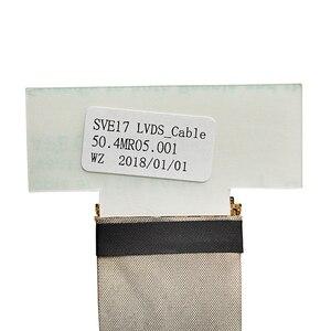 Image 2 - וידאו מסך להגמיש עבור Sony SVE17 SVE171 SVE171A SVE171B1 Z70 מחשב נייד LCD LED LVDS כבל סרט תצוגת 50.4MR05.011 50.4MR05.001