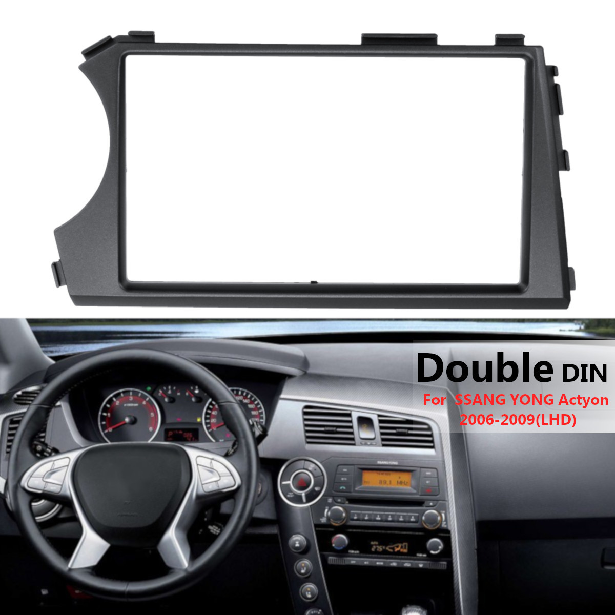 2 Din Car Stereo Radio Fascia Panel Plate Frame CD Dashboard Panel Audio Frame for SSANG YONG Actyon 2006-2009 Left Hand Drive