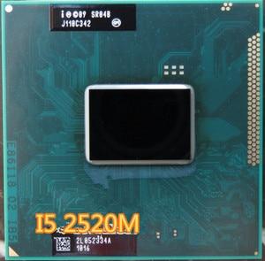 Intel Core i5-2520M i5 2520M 2.5GHz (3.2GHz Turbo) SR048 i5 2520m Socket G2/rPGA988B Processor cpu can work
