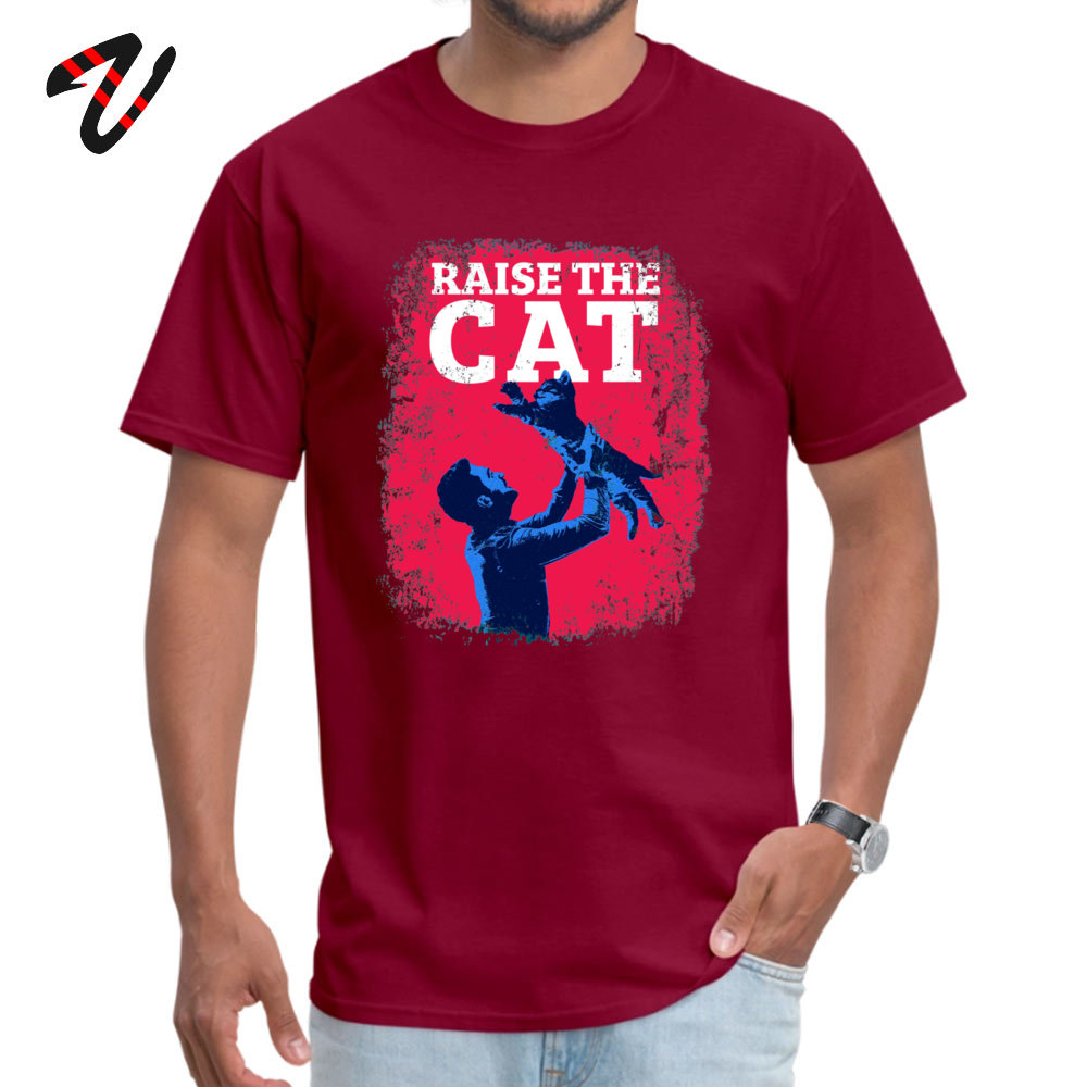 Raise The Cat T Shirt Brand New Short Sleeve Unique Pure Cotton Round Collar Men Tops & Tees Funny Tee Shirt ostern Day Raise The Cat -19278 maroon