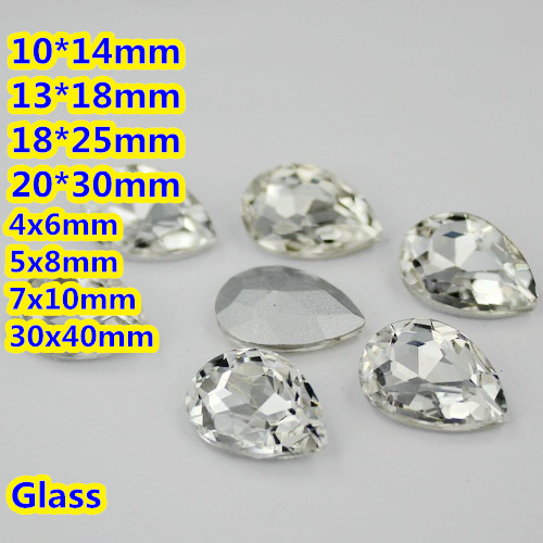 Crystal Clear Color Pear Drop Crystal Fancy Stones Teardrop Glass Stones 10 * 14 mm, 13 * 18 mm, 18 * 25 mm, 20 * 30 mm Joyas / vestido de novia