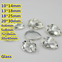Crystal Clear Color Pear Drop Crystal Fancy Stones Teardrop Glass Stones 10*14mm,13*18mm,18*25mm,20*30mm Jewelry/Wedding dress