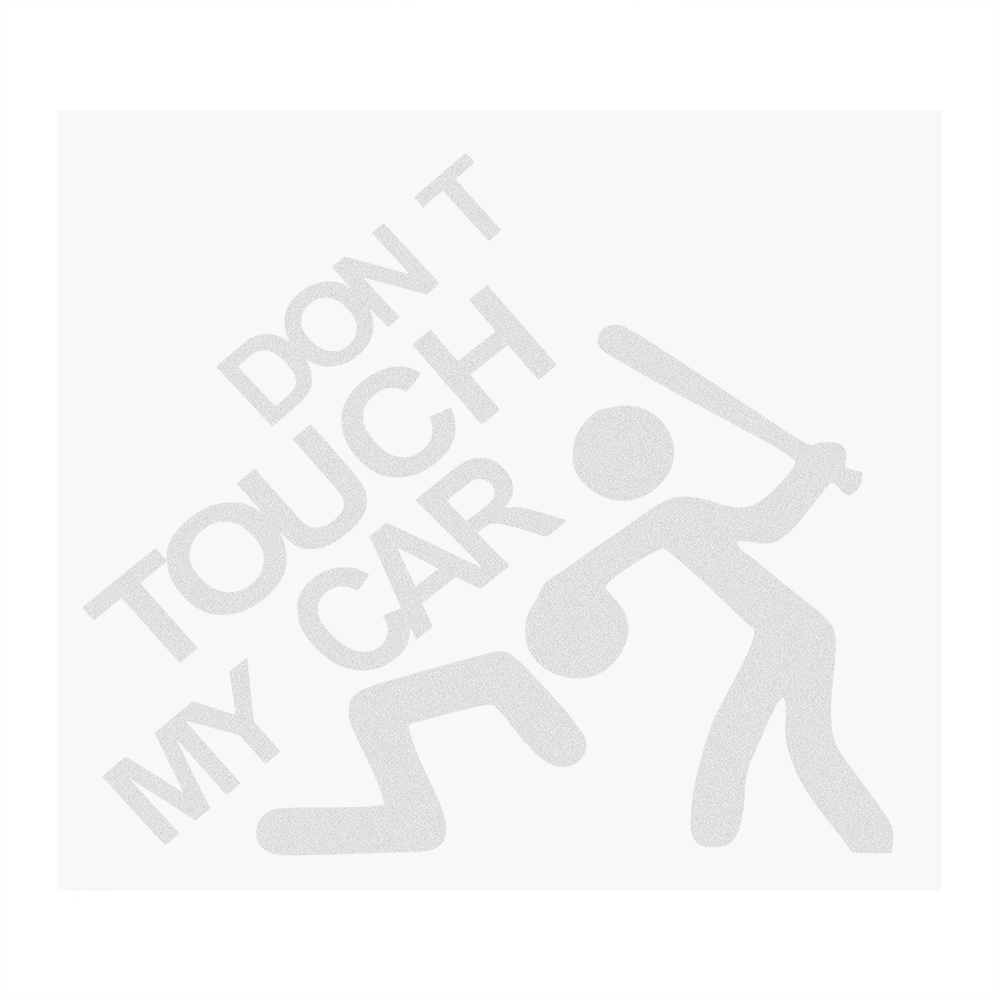Don't Touch My Car Sticker Accessories Styling