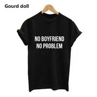 """Футболка с надписью """"No boyfriend No problem"""""""
