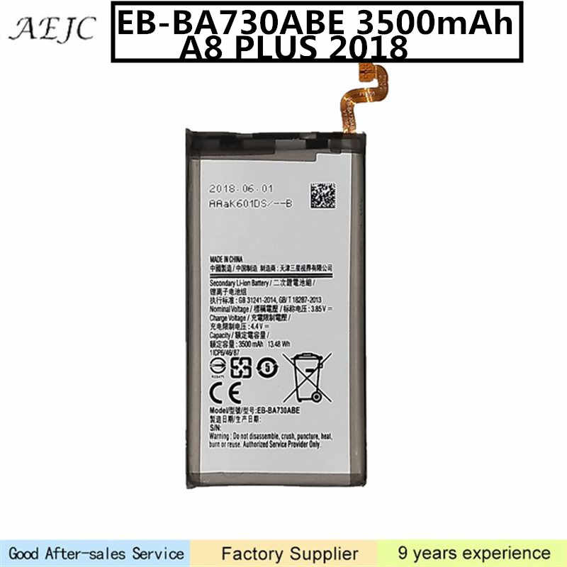 3500mAh EB-BA730ABE Battery For Samsung Galaxy A8 PLUS 2018 A730 A730F Li-ion Batteries Replacement For Samsung A730 Battery